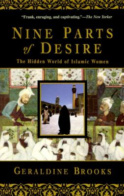 Nine Parts of Desire: The Hidden World of Islamic Women 9780385475778