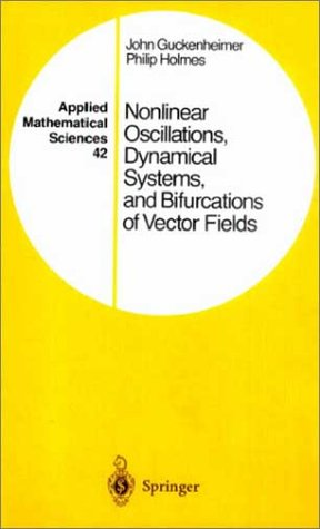 Nonlinear Oscillations, Dynamical Systems, and Bifurcations of Vector Fields 9780387908199