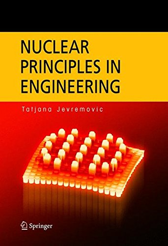 Nuclear Principles in Engineering 9780387232843