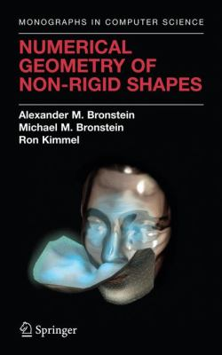 Numerical Geometry of Non-Rigid Shapes 9780387733005