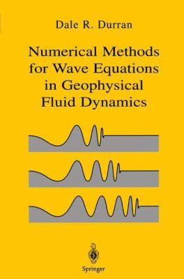Numerical Methods for Fluid Dynamics: With Applications in Geophysics 9780387983769