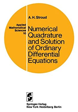Numerical Quadrature and Solution of Ordinary Differential Equations 9780387901008