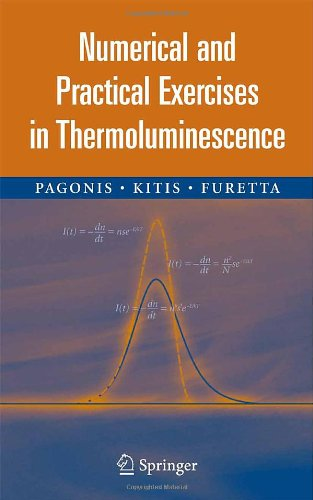 Numerical and Practical Exercises in Thermoluminescence 9780387260631