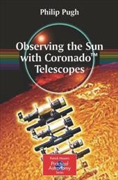 Observing the Sun with Coronado Telescopes