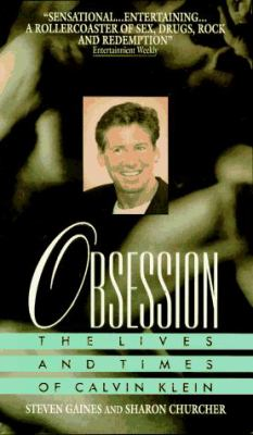 Obsession: The Lives and Times of Calvin Klein 9780380725007