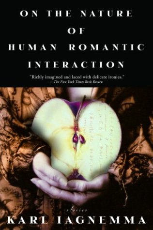 On the Nature of Human Romantic Interaction 9780385335942