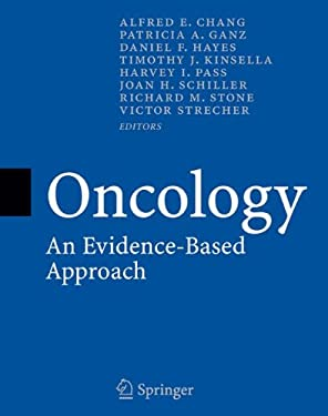 Oncology: An Evidence-Based Approach 9780387242910