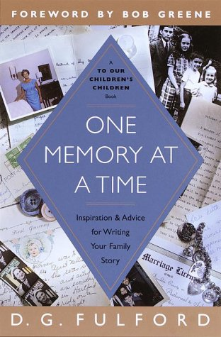 One Memory at a Time: Inspiration and Advice for Writing Your Family Story 9780385498708