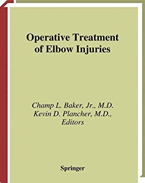 Operative Treatment of Elbow Injuries 9780387989051