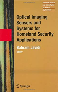 Optical Imaging Sensors and Systems for Homeland Security Applications 9780387261706