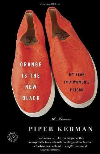 Orange Is the New Black: My Year in a Women's Prison 9780385523394