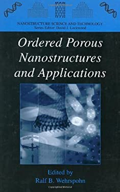 Ordered Porous Nanostructures and Applications 9780387235417