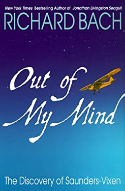 Out of My Mind: The Discovery of Saunders-Vixen 9780385334907
