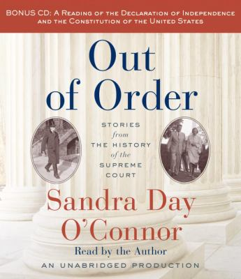 Out of Order: Stories from the History of the Supreme Court 9780385360791