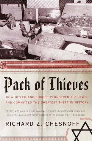 Pack of Thieves: How Hitler and Europe Plundered the Jews and Committed the Greatest Theft in History 9780385720649