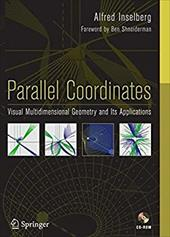 Parallel Coordinates: Visual Multidimensional Geometry and Its Applications [With CDROM]