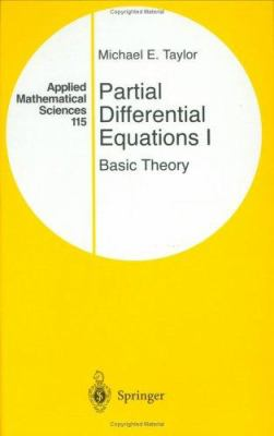 Partial Differential Equations I: Basic Theory 9780387946535