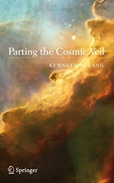 Parting the Cosmic Veil 9780387307350