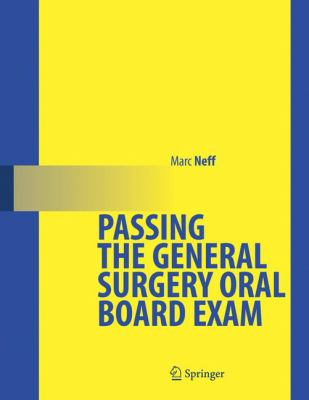 Passing the General Surgery Oral Board Exam 9780387260778