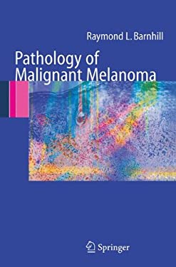 Pathology of Malignant Melanoma 9780387207100