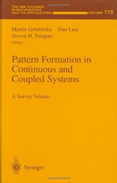 Pattern Formation in Continuous and Coupled Systems: A Survey Volume 9780387988740