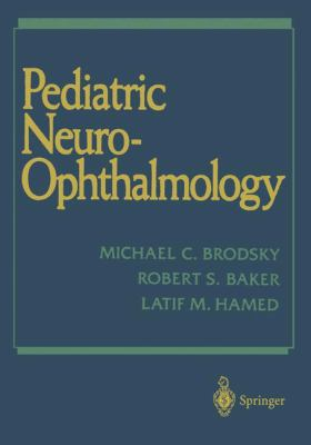 Pediatric Neuro-Ophthalmology 9780387944647