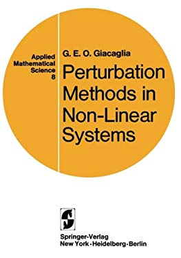 Perturbation Methods in Non-Linear Systems. 9780387900544