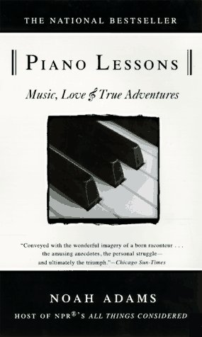 Piano Lessons: Music, Love, and True Adventures 9780385318211