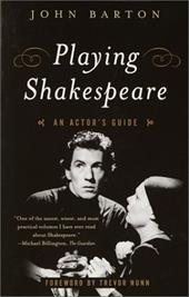 Playing Shakespeare: An Actor's Guide 1161162