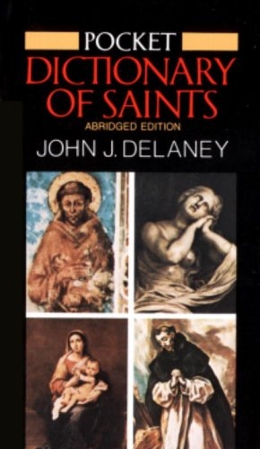 Pocket Dictionary of Saints: Revised Edition 9780385182744