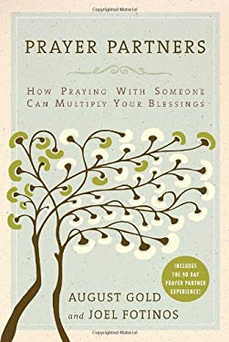 Prayer Partners: How Praying with Someone Can Multiply Your Blessings 9780385525145