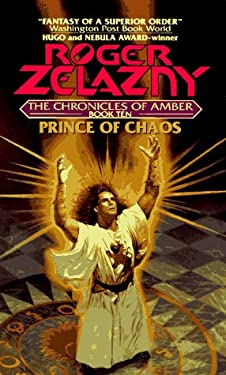 Prince of Chaos: The Chronicles of Amber Book 10 9780380755028