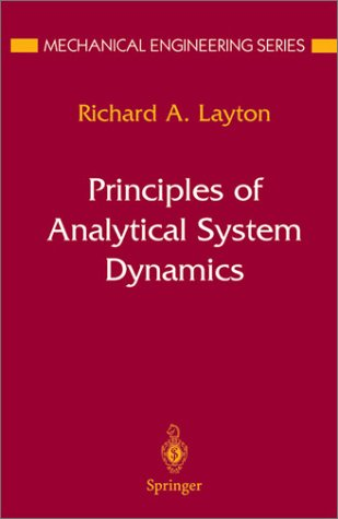 Principles of Analytical System Dynamics 9780387984056