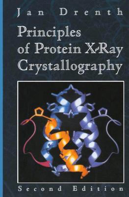 Principles of Protein X-Ray Crystallography 9780387985879