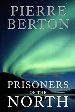 Prisoners of the North 9780385660464