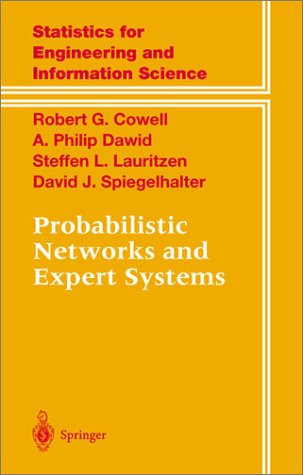 Probabilistic Networks and Expert Systems 9780387987675