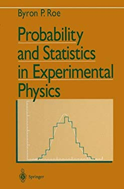 Probability and Statistics in Experimental Physics 9780387978499