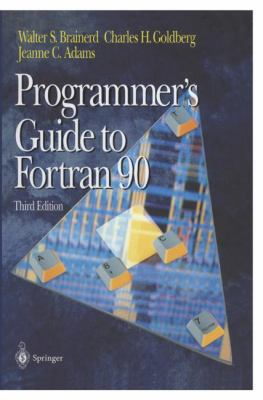 Programmer's Guide to FORTRAN 90 9780387945705