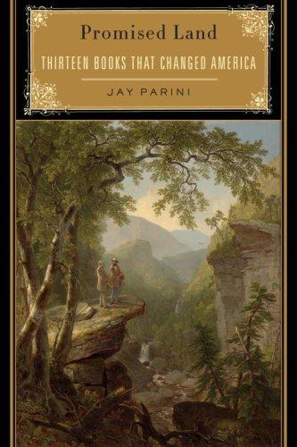 Promised Land: Thirteen Books That Changed America 9780385522762