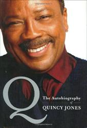 Q: The Autobiography of Quincy Jones 1156790