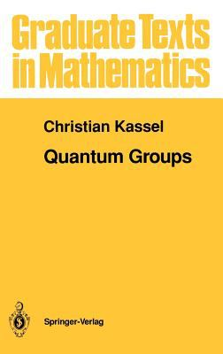 Quantum Groups 9780387943701