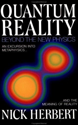 Quantum Reality: Beyond the New Physics 9780385235693