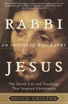 Rabbi Jesus: An Intimate Biography 9780385497930