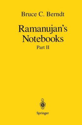 Ramanujan S Notebooks: Part II - 2nd Edition