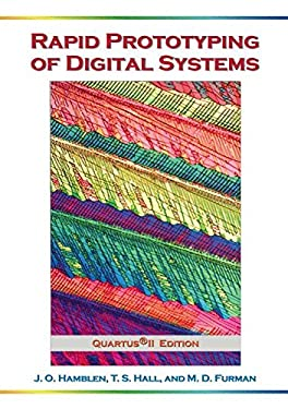 Rapid Prototyping of Digital Systems: Quartus II Edition 9780387277288