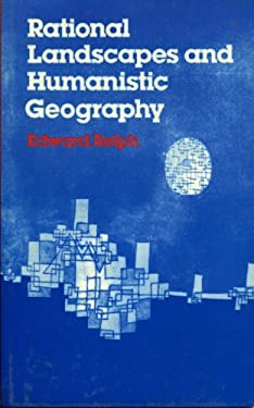 Rational Landscapes and Humanistic Geography 9780389202370