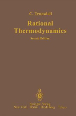 Rational Thermodynamics 9780387908748