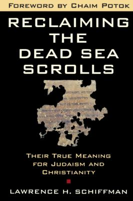Reclaiming the Dead Sea Scroll