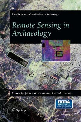 Remote Sensing in Archaeology [With CDROM] 9780387446158