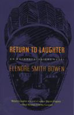 Return to Laughter : An Anthropological Novel